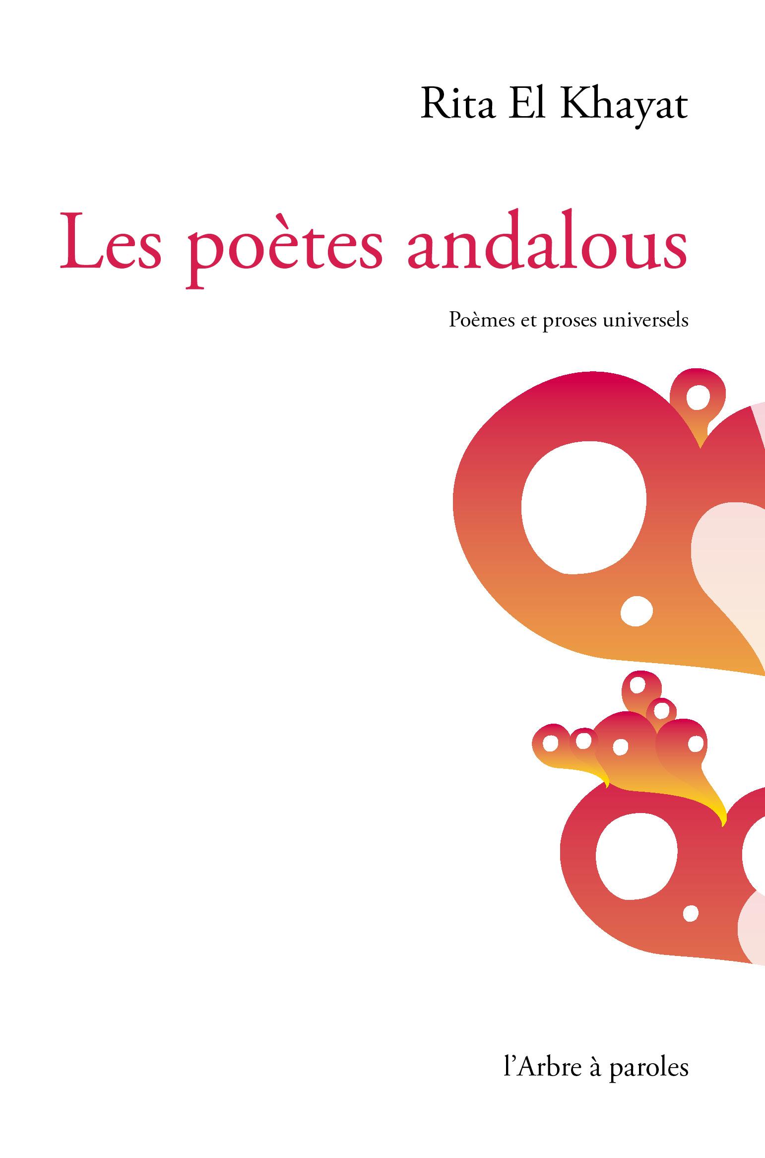 Rita ElKhayat Les poètes andalous