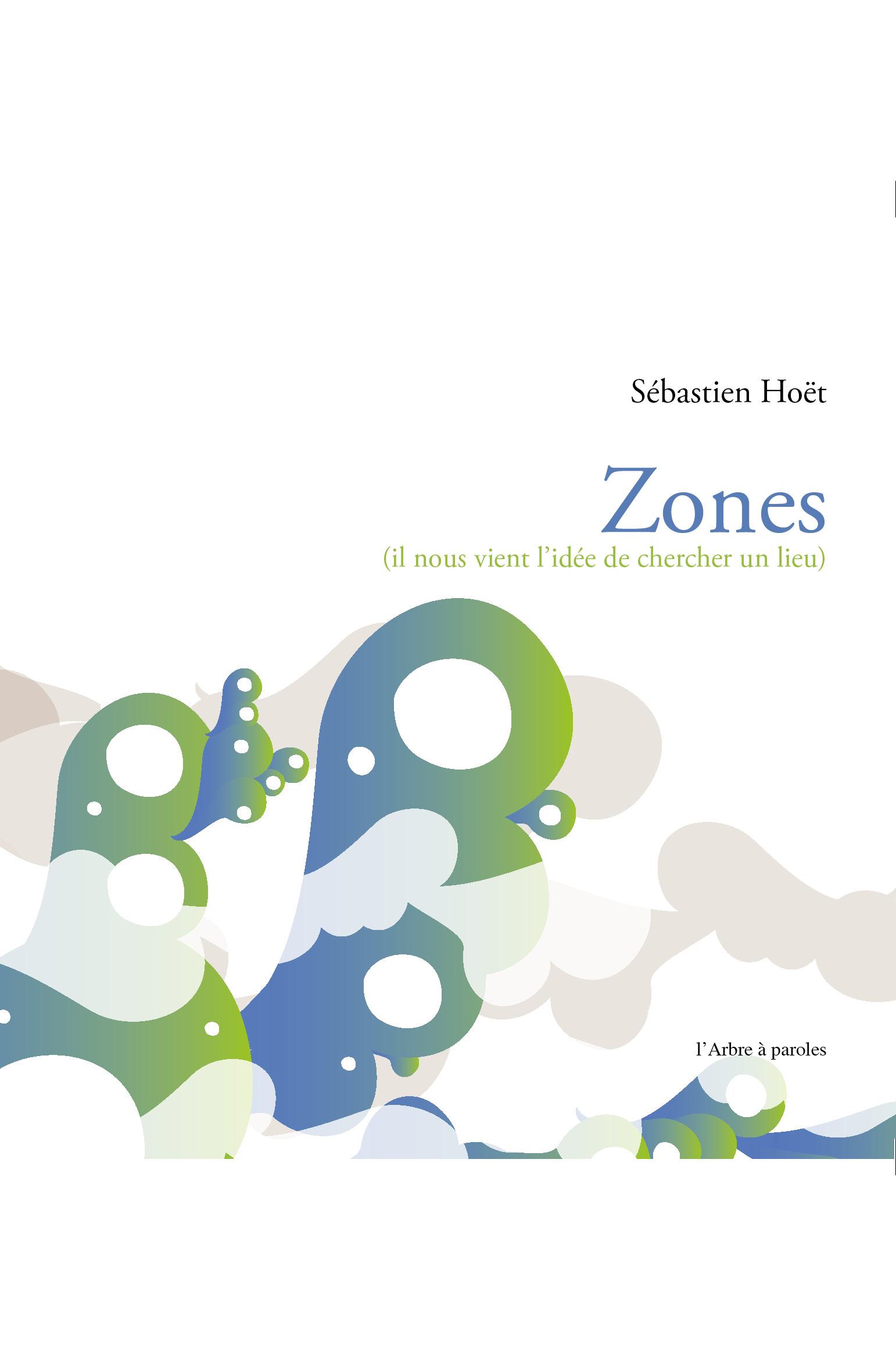 Sébastien Hoët Zones